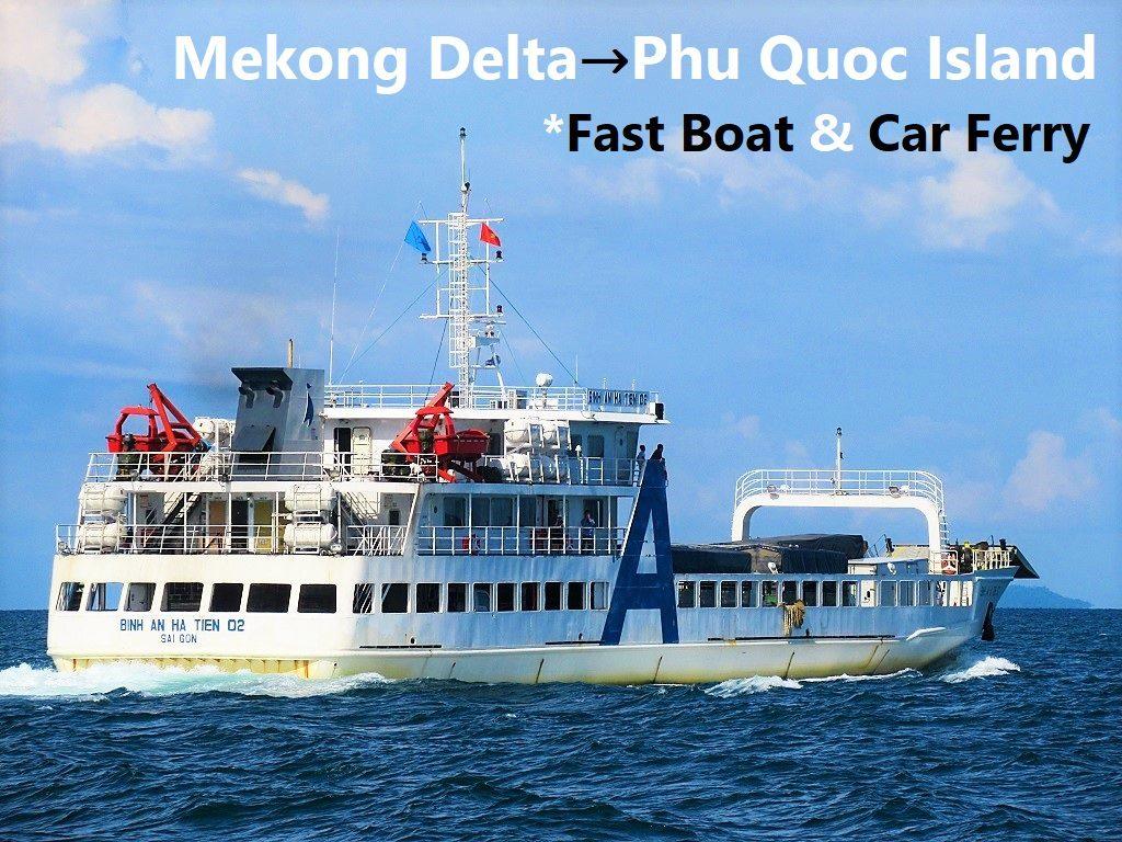 Phu Quoc Island by Fast boat & car ferry, Vietnam