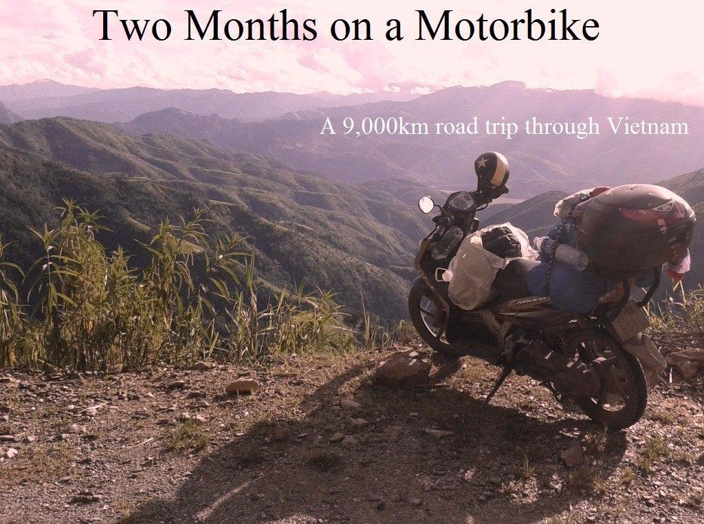 Two Month Motorbike Road Trip in Vietnam