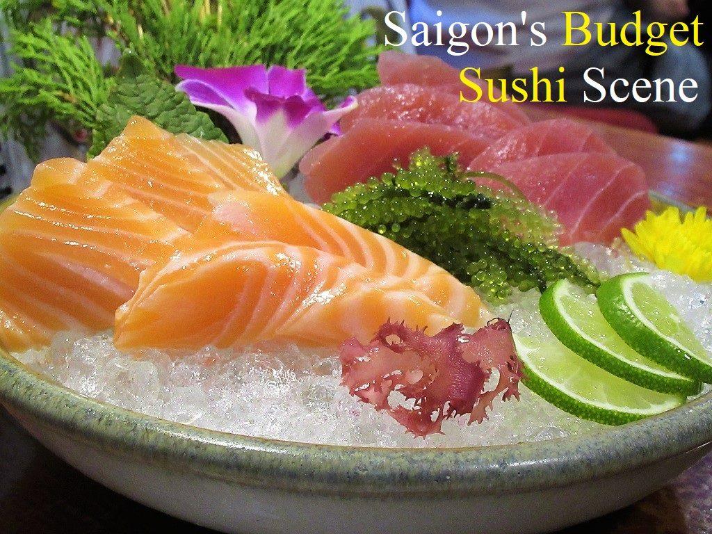 Budget Sushi in Saigon, Ho Chi Minh City, Vietnam