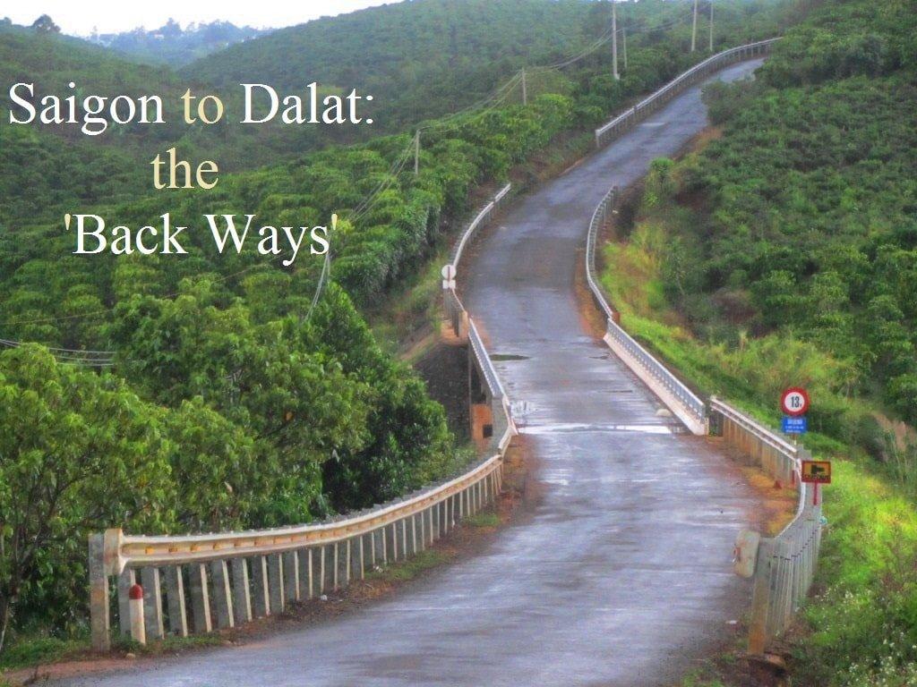 Saigon to Dalat, back roads, Vietnam
