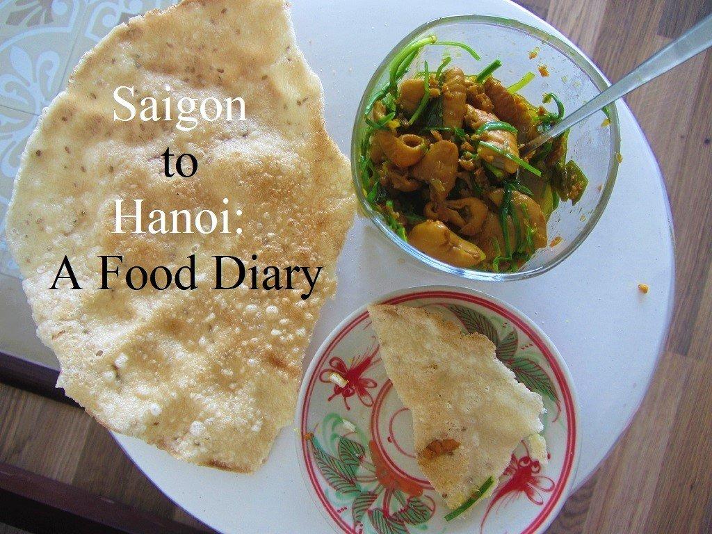 Saigon to Hanoi: A Food Diary
