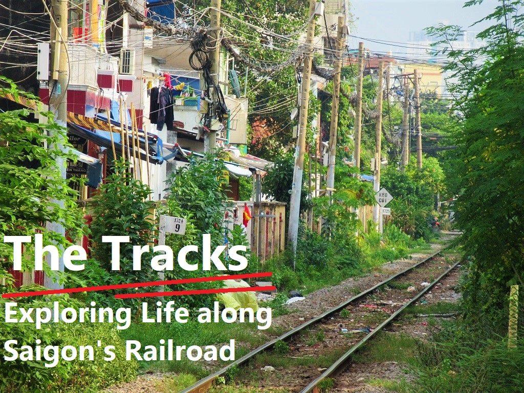 Exploring Saigon's railway line, Ho Chi Minh City, Vietnam