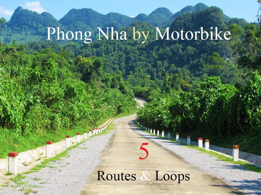 Phong Nha by Motorbike: 5 Routes & Loops