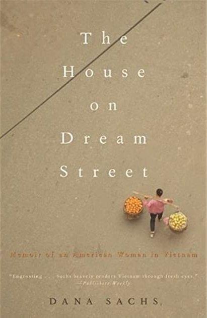 The House on Dream Street by Dana Sachs