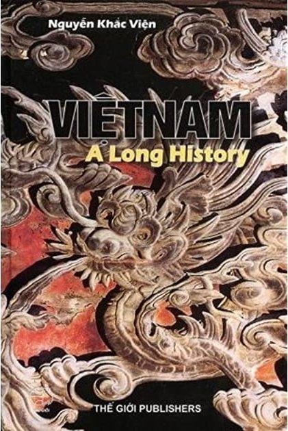 Vietnam A Long History by Nguyen Khac Vien