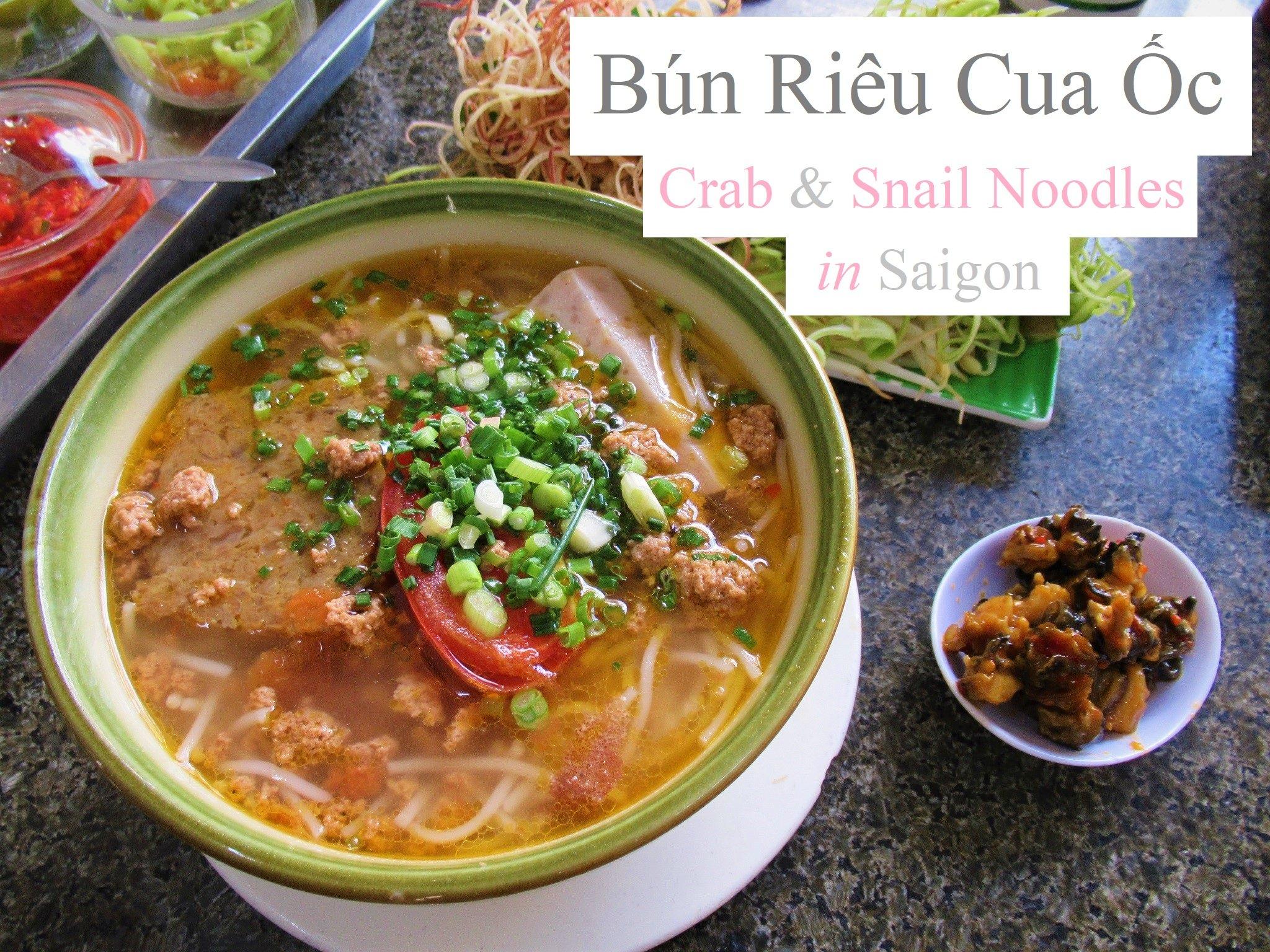 Bún Riêu Cua Ốc - crab & snail noodle soup, Saigon, Ho Chi Minh City, Vietnam