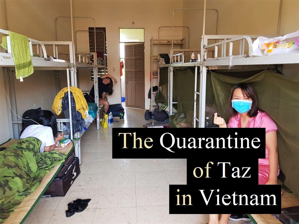 The Quarantine of Taz in Vietnam