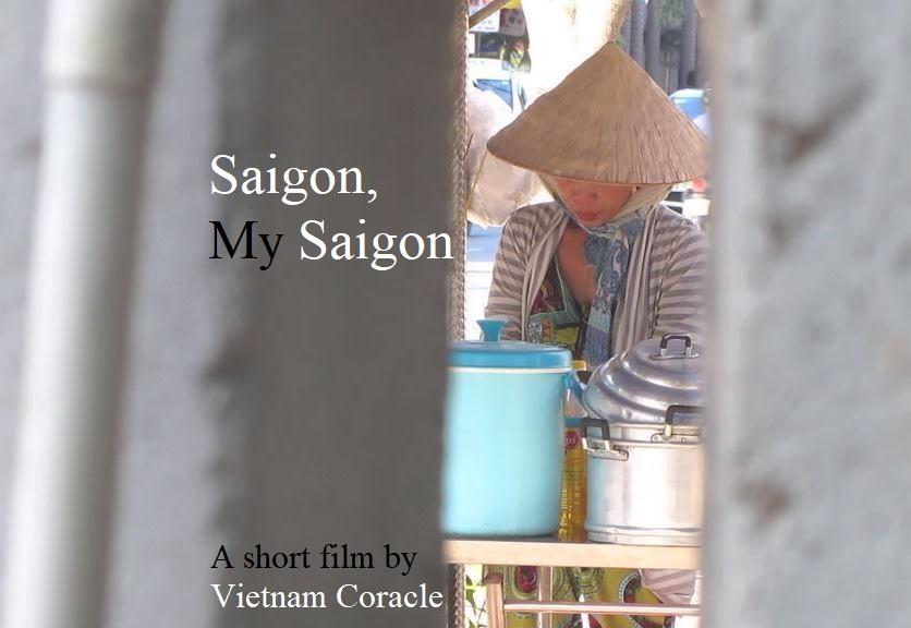 Saigon, My Saigon: A short film by Vietnam Coracle